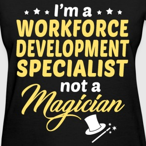 Workforce Development Specialist - Women's T-Shirt