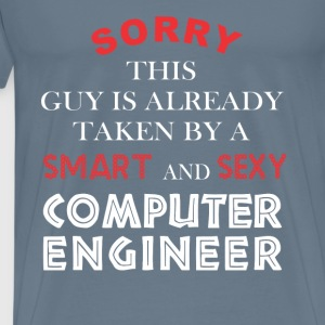 Computer engineer - Sorry this guy is already take - Men's Premium T-Shirt
