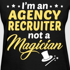 Agency Recruiter - Women's T-Shirt