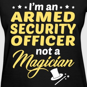 Armed Security Officer - Women's T-Shirt