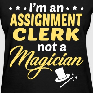 Assignment Clerk - Women's T-Shirt