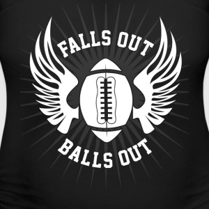 Falls out Balls out T-Shirts - Women's Maternity T-Shirt
