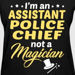 Assistant Police Chief - Women's T-Shirt