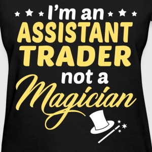 Assistant Trader - Women's T-Shirt