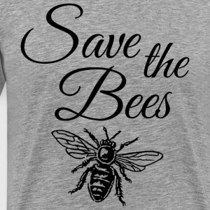 Save the Bees ( one color) T-Shirts - Men's Premium T-Shirt