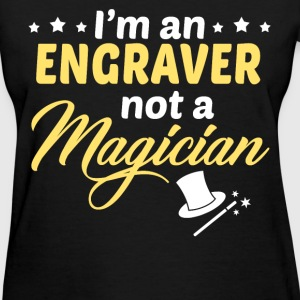 Engraver - Women's T-Shirt
