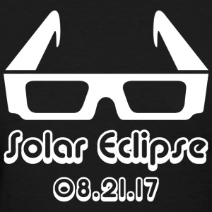 Solar Eclipse Glasses 201 T-Shirts - Women's T-Shirt
