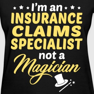 Insurance Claims Specialist - Women's T-Shirt