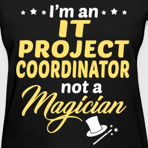 IT Project Coordinator - Women's T-Shirt