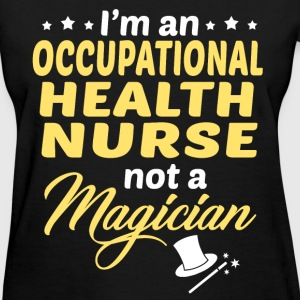 Occupational Health Nurse - Women's T-Shirt