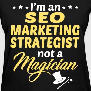SEO Marketing Strategist - Women's T-Shirt