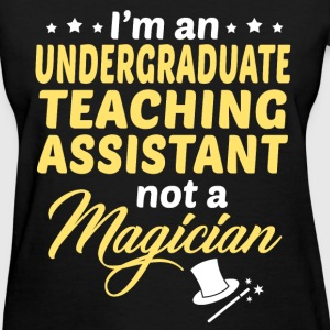 Undergraduate Teaching Assistant - Women's T-Shirt