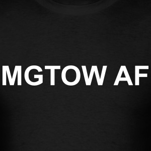 MGTOW AS F*CK - Men Go Their Own Way T-Shirts - Men's T-Shirt