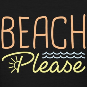 Beach Please - Women's T-Shirt