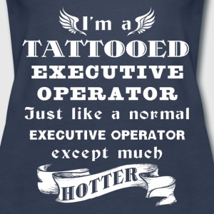 I'm a tattooed executive director, just like a nor - Women's Premium Tank Top