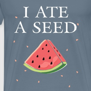Pregnancy - I ate a seed - Men's Premium T-Shirt
