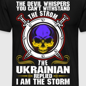 The Devil Whispers You Cant Withstand The Storm Uk T-Shirts - Men's Premium T-Shirt