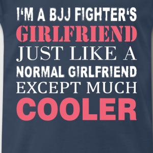 BJJ Fighter's - I'm a bjj fighter's girlfriend - Men's Premium T-Shirt