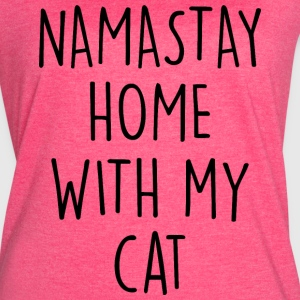 NAMASTAY HOME WITH MY CAT - Women's Vintage Sport T-Shirt