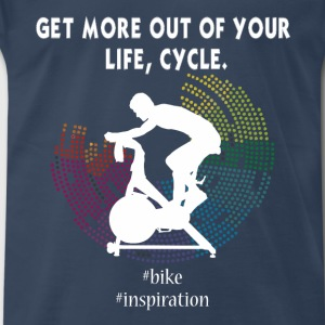 Indoor Cycling -  Get more out of your life, cycle - Men's Premium T-Shirt