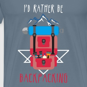 Backpacking - I'd rather be Backpacking - Men's Premium T-Shirt