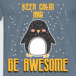 Keep Calm - Keep Calm and be Awesome - Men's Premium T-Shirt
