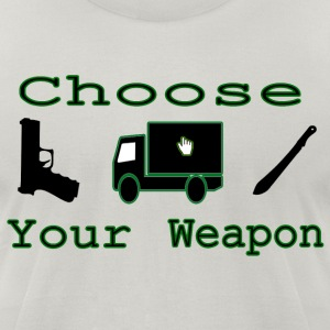 Choose Your Weapon T-Shirts - Men's T-Shirt by American Apparel