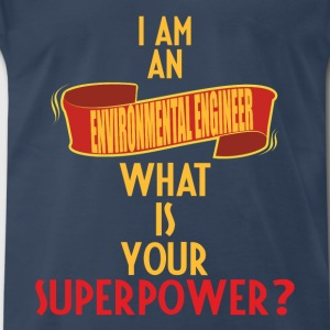 Environmental Engineer - I am an Environmental Eng - Men's Premium T-Shirt