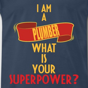 Plumber - I am a Plumber what is your superpower - Men's Premium T-Shirt