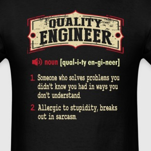 Quality Engineer Sarcastic Definition T-Shirt T-Shirts - Men's T-Shirt