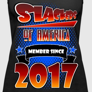 Slackers Of America - Member Since 2017 - Women's Premium Tank Top