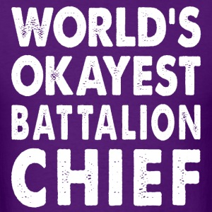 World's Okayest Battalion Chief Commander T-Shirts - Men's T-Shirt