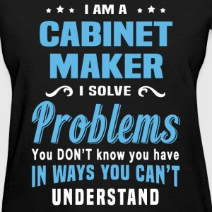 Cabinet Maker - Women's T-Shirt