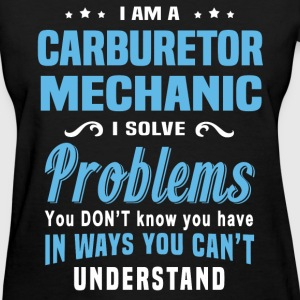 Carburetor Mechanic - Women's T-Shirt