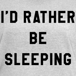 I'D RATHER BE SLEEPING - Women's Vintage Sport T-Shirt