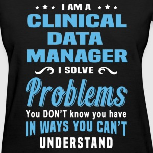 Clinical Data Manager - Women's T-Shirt
