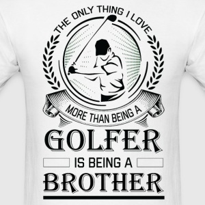 Golfer Brother T-Shirts - Men's T-Shirt