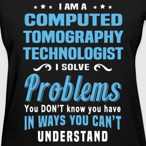 Computed Tomography Technologist - Women's T-Shirt
