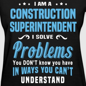 Construction Superintendent - Women's T-Shirt