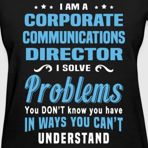 Corporate Communications Director - Women's T-Shirt