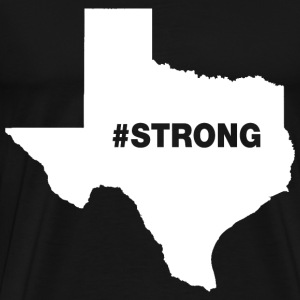 Texas Strong T-Shirts - Men's Premium T-Shirt