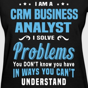 CRM Business Analyst - Women's T-Shirt