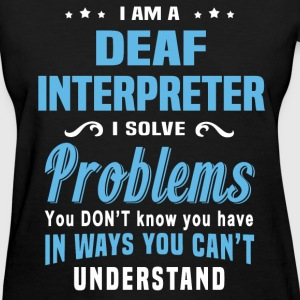 Deaf Interpreter - Women's T-Shirt
