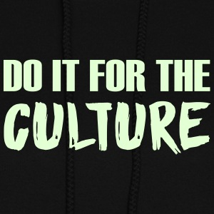 DO IT FOR THE CULTURE - Women's Hoodie