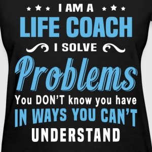 Life Coach - Women's T-Shirt