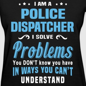 Police Dispatcher - Women's T-Shirt