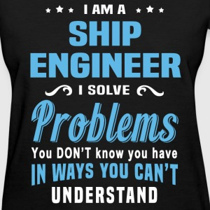 Ship Engineer - Women's T-Shirt