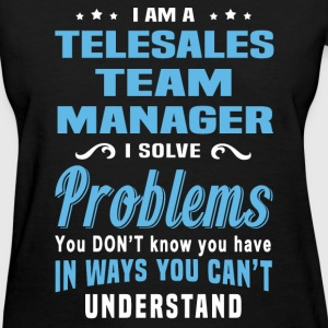 Telesales Team Manager - Women's T-Shirt