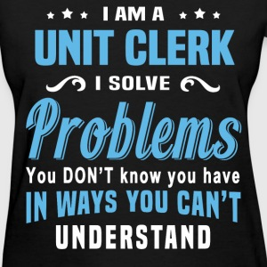 Unit Clerk - Women's T-Shirt