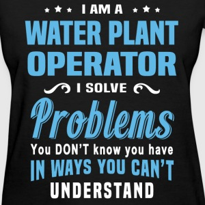 Water Plant Operator - Women's T-Shirt